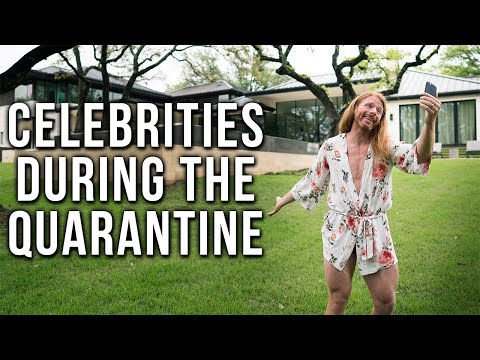JP What Celebrities Are Like During the Quarantine
