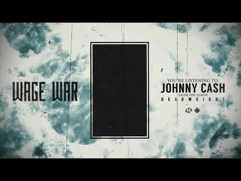 Wage War - Johnny Cash( Sub Esp/Ing)