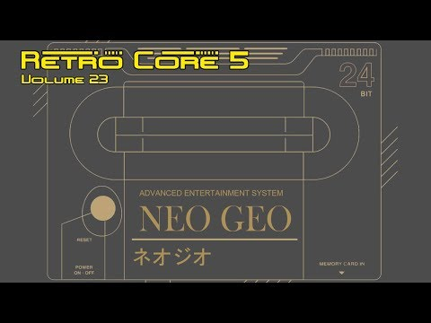 Retro Core 5 - Vol:23 - The Neo Geo MVS - 60fps