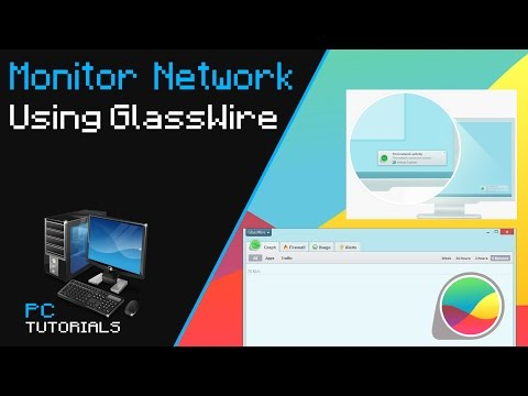 Monitor Your Network Using GlassWire