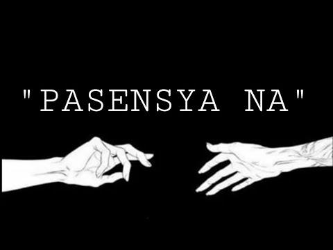 """"""" PASENSYA NA """" Spoken word poetry"""
