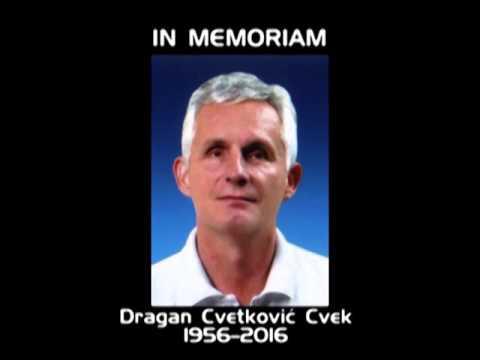 IN MEMORIAM – DRAGAN CVETKOVIĆ CVEK