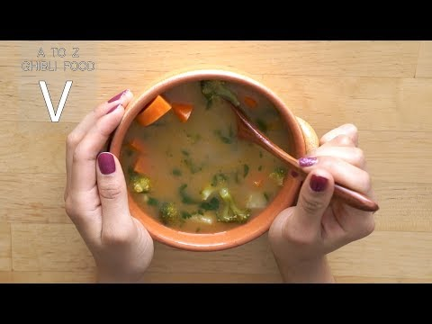 Vegetable Soup || The Secret World Of Arrietty || A To Z Ghibli Food