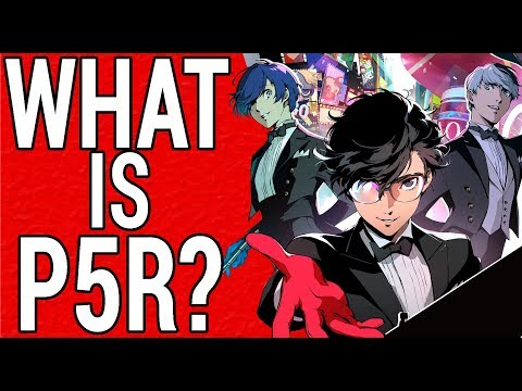 What Is Persona 5 R? - Announcement Thoughts and Speculations