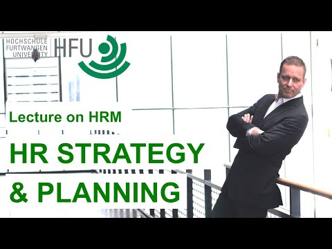 hr - How are company strategy and HR strategy related? As part of an HR strategy which company functions should be of the highest priority? How to plan quantitati...