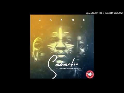 Zakwe – Sebentin ft  Cassper Nyovest & Musiholiq
