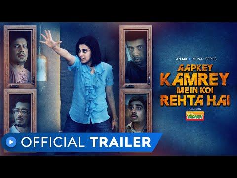 Aapkey Kamrey Mein Koi Rehta Hai | Official Trailer | Horror Comedy | MX Original Series | MX Player