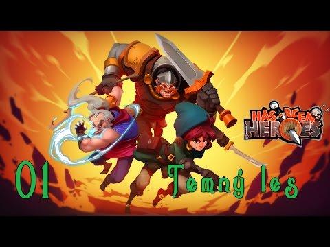 Has-Been Heroes ➤ #01 ➤ Temný les [CZ LP]