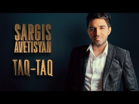 Sargis Avetisyan - Taq Taq