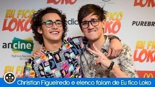 """Christian Figueiredo e elenco falam de """"Eu fico loko"""""""