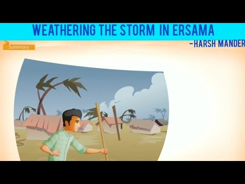 Weathering the Storm in Ersama By Harsh Mander - (Moments - IX)