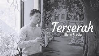 Video Terserah - Glenn Fredly (Saxophone Cover by Desmond Amos) MP3, 3GP, MP4, WEBM, AVI, FLV Juli 2019