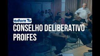 Programa ADURN TV 118 - Conselho Deliberativo do PROIFES