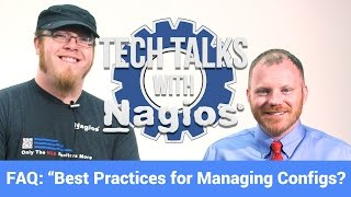 FAQ: Best Practices for Managing Configs?