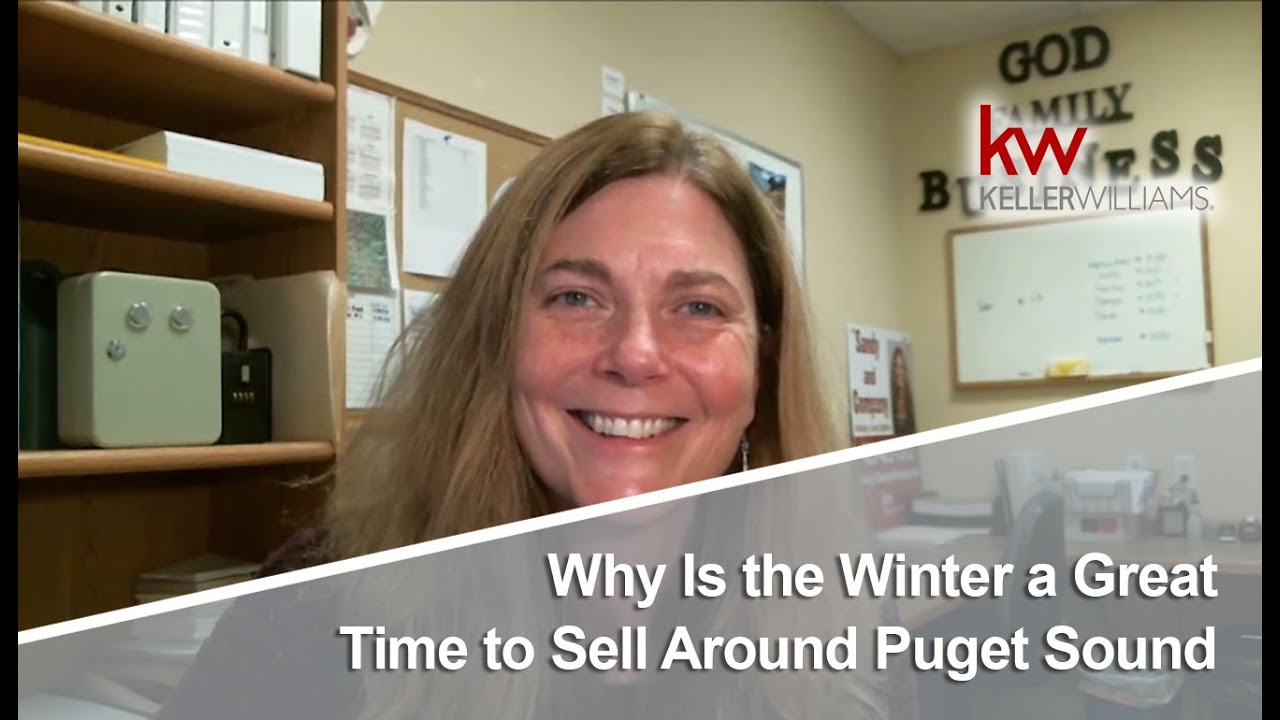The Benefits of Selling During the Winter in Puget Sound