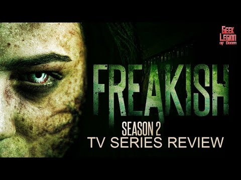 FREAKISH ( 2017 Saxon Sharbino ) Season 2 TV Zombie series Review