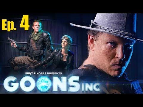 GOONS INC - Ep. FOUR (Finale)