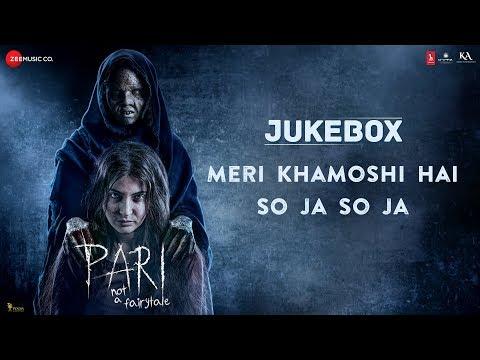 Pari - Full Movie Audio Jukebox | Anushka Sharma &