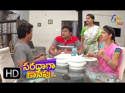 Saradaga Kasepu | 22nd May 2017 | Full Episode 148