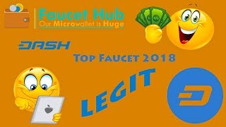 Top Faucet DASH COIN 2018 Free no Ribet no rusuh