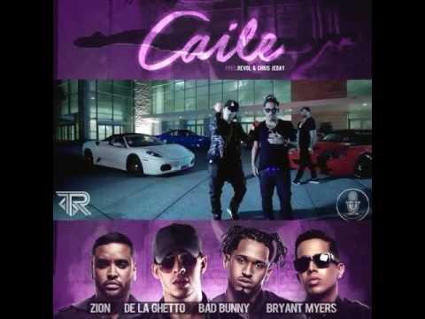 Caile_Bad Bunny X Bryant Myers X Zion X De La Ghetto X Revol