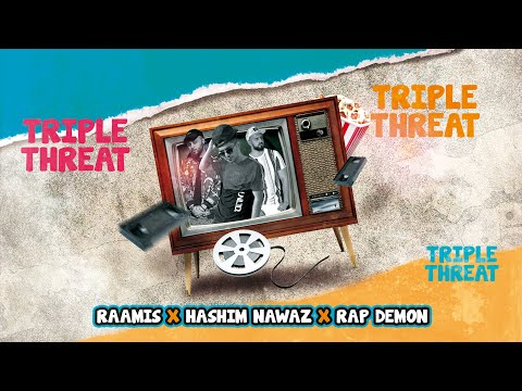 RAAMIS - Triple Threat feat. Hashim Nawaz & Rap Demon (Prod. RITHMETIC)