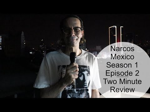 """Narcos Mexico Season 1 Episode 2 """"The Plaza System"""" Two Minute Review"""