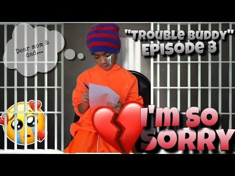"""TROUBLE BUDDY!"" Episode 3: Momma I'm sorry 🤦🏽♂️"
