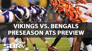 The Cincinnati Bengals have a recent history of doing well in the preseason when at home. Professional sports betting analysts Mike Brenner and Peter Loshak ...