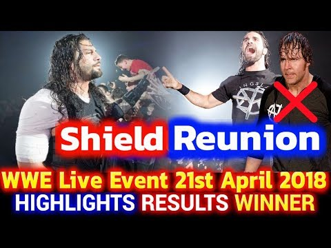 WWE Live Event 21st April 2018 Hindi Highlights - Roman Reigns & Seth Rollins Shield Reunion Results