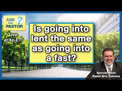 Ask the Pastor LIVE!!! - Is going into lent the same as going into a fast?