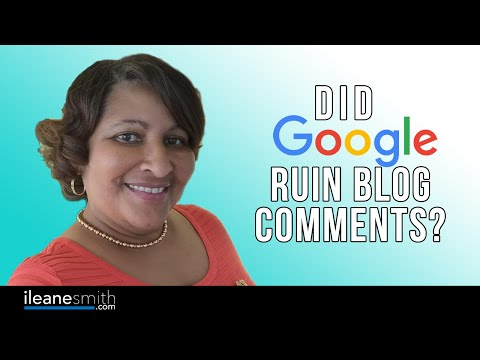 Watch 'Did Google Ruin Blog Comments? - YouTube'
