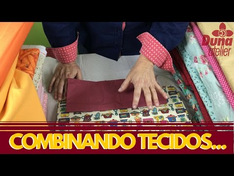 Combinar cores e tecidos