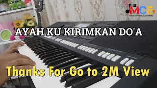 Video Ayah Ku Kirimkan Do'a -Cover keyboard Yamaha PSR S950 (upin Ipin) MP3, 3GP, MP4, WEBM, AVI, FLV Desember 2018