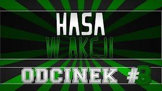 HASA - W akcji #8 -