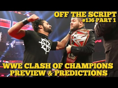 WWE Clash Of Champions 2016 Preview, Predictions & Full Match Card - WWE Off The Script #136 Part 1