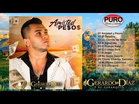 Gerardo Diaz Y Su Gerarquia 2019 - Amistad y Pesos (Álbum)