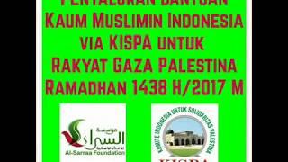 Bantuan untuk Rakyat Gaza Palestina - Ramadhan 1438H