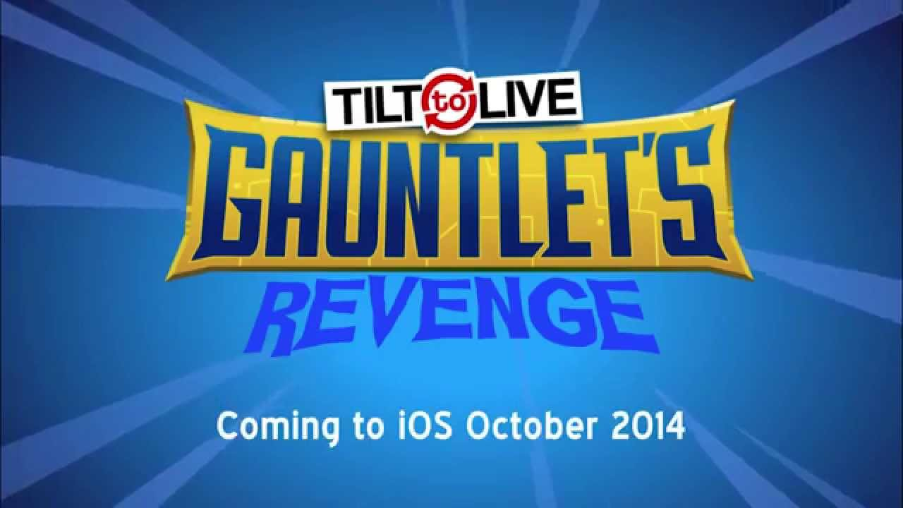 'Tilt to Live: Gauntlet's Revenge' Gets Its First Gameplay Trailer, Launching this Month