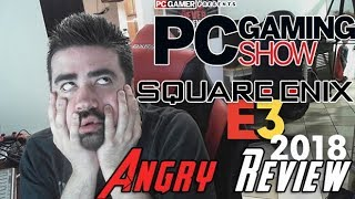 Video Angry Review - Square Enix & PC Gaming E3 2018! MP3, 3GP, MP4, WEBM, AVI, FLV Juni 2018