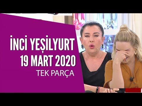 Hayatta Her Şey Var 19 Mart 2020 / İnci Yeşilyurt
