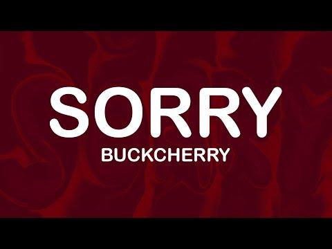 Buckcherry - Sorry (Lyrics / Lyric Video)