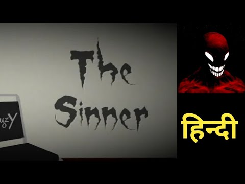 The Sinner Horror Game Play |Scray Horror Game | Hindi