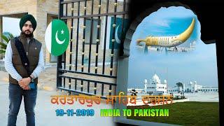 Journey to Kartarpur Sahib (INDIA TO PAKISTAN)