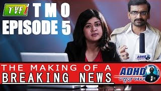 Video TVF's The Making Of... | S01E05 | A Breaking News Report (Maanglik Hui Mangla) MP3, 3GP, MP4, WEBM, AVI, FLV April 2018