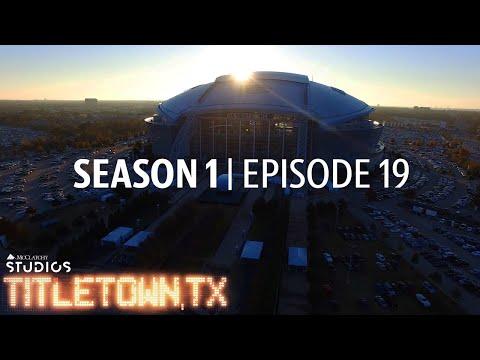 Titletown, TX, Season 1 Episode 19: Titletown, Texas