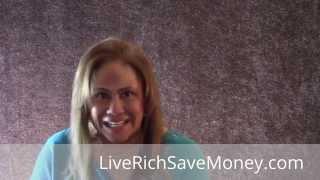 Live Rich Save Money! --- Save Money --- Part 4
