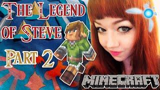 Minecraft&ZELDA | THE LEGEND OF STEVE | PART 2