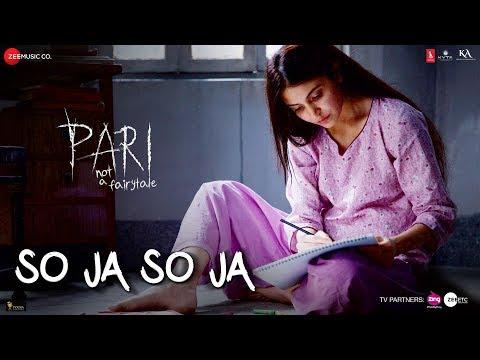So Ja So Ja | Pari | Anushka Sharma | Rekha Bhardw
