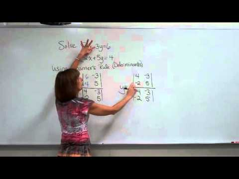 Solving a System Of Equations using Cramer's Rule (determinants)